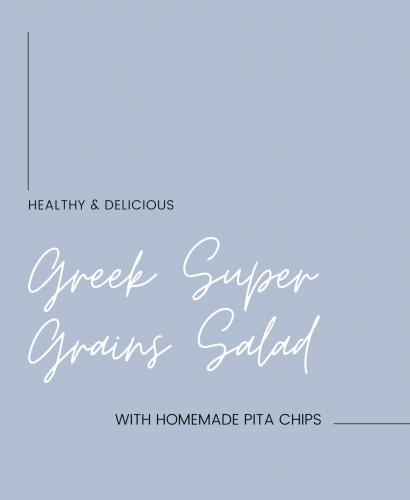 Healthy and Delicious Greek Super Grains Salad recipe