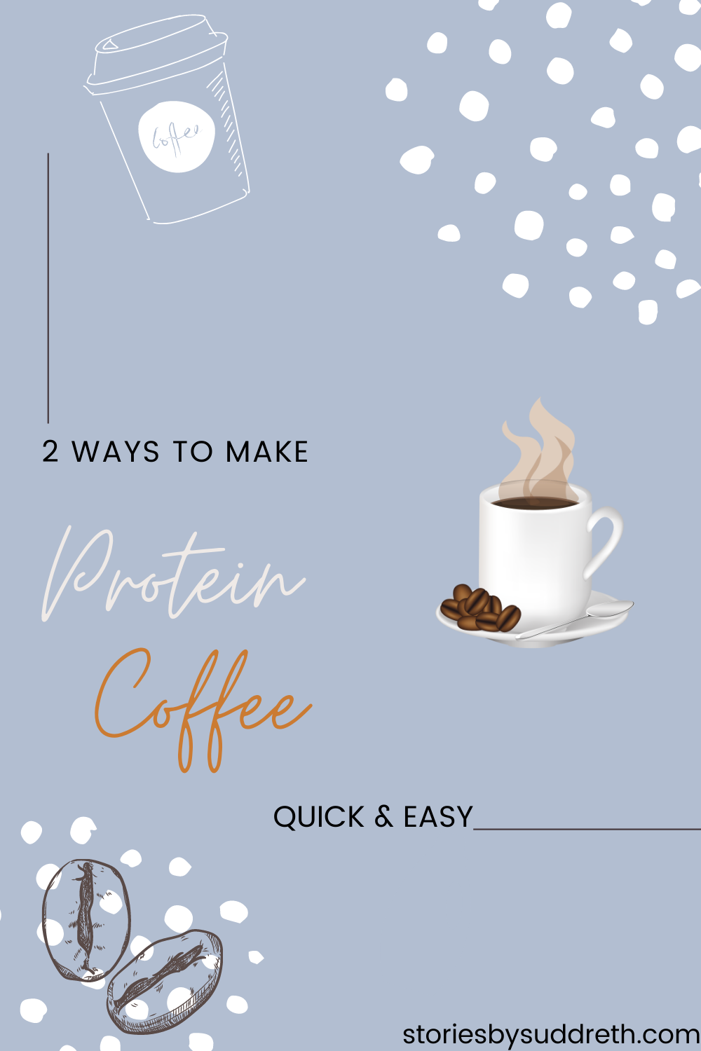2 Quick & Easy Ways to Make Protein Coffee